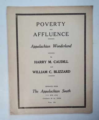 Poverty and Affluence / Appalachian Wonderland. Harry M. CAUDILL, William C. Blizzard