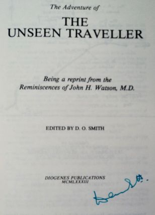 The Adventure of the Unseen Traveller: Being a Reprint from the Reminiscences of John H. Watson, M.D
