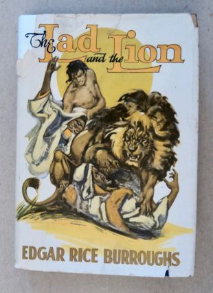 The Lad and the Lion. Edgar Rice BURROUGHS