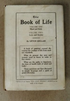 The Book of Life: Mind and Body & Love and Society. Upton SINCLAIR
