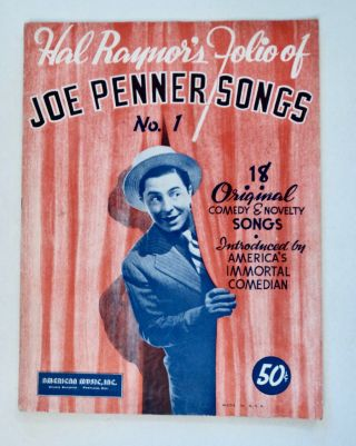Hal Raynor's Folio of Joe Penner Songs No. 1