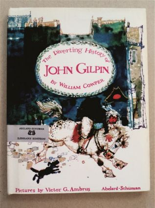 The Diverting History of John Gilpin. Victor G. Ambrus, B/w, color d/j