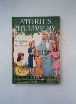 Stories To Live By : The Beatitudes for Boys and Girls