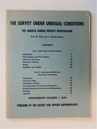 The Survey under Unusual Conditions: The Jamaica Human Fertility Investigation. Kurt W. BACK, J....