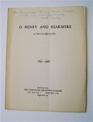 O. Henry and Shakspeare [sic]. William Bran GATES, sic