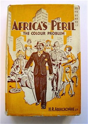 Africa's Peril: The Colour Problem. ABERCROMBIE, ugh, omilly