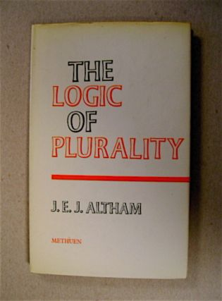 The Logic of Plurality. J. E. J. ALTHAM