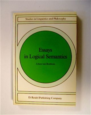 Essays in Logical Semantics. Johan van BENTHAM