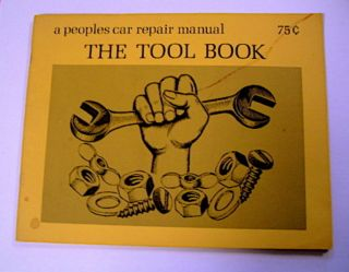 The Tool Book: A Peoples Car Repair Manual. DIMWIT AUTO GROUP