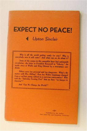 Expect No Peace! Upton SINCLAIR