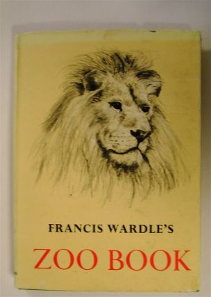 Francis Wardle's Zoo Book. Francis WARDLE