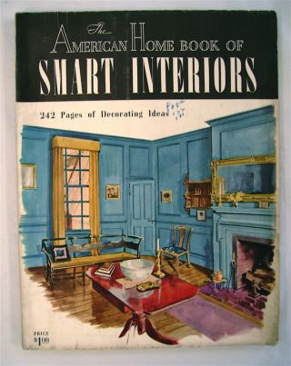 THE AMERICAN HOME BOOK OF SMART INTERIORS