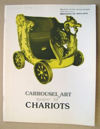 CARROUSEL ART: A MAGAZINE FOR PEOPLE WHO LOVE MERRY-GO-ROUNDS