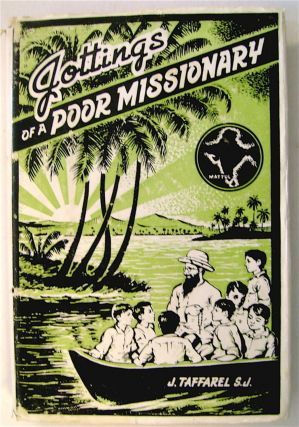 Jottings of a Poor Missionary. S. J. TAFFAREL, oseph