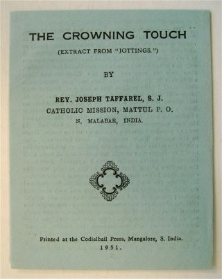 "The Crowning Touch: (Extract from ""Jottings""). S. J. TAFFAREL, oseph"
