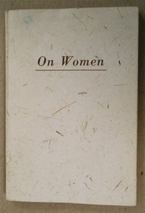 On Women. Sri AUROBINDO, compiled from the writings of The Mother
