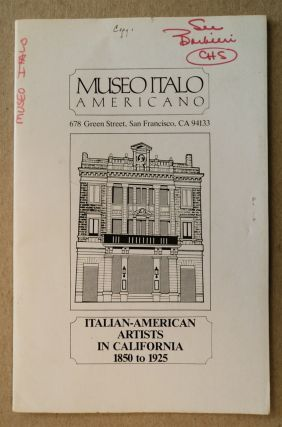 ITALIAN-AMERICAN ARTISTS IN CALIFORNIA 1850 TO 1925