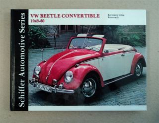 VW Beetle Convertible, Karmann Ghia - Rometsch 1949-1980: A Documentation. Walter ZEICHNER