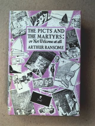 The Picts and the Martyrs: or, Not Welcome at All. Arthur RANSOME