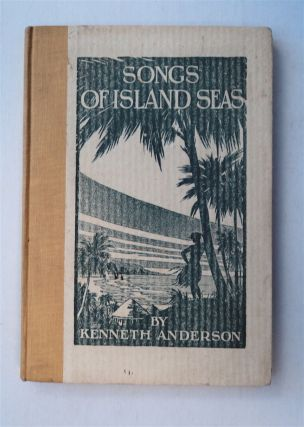 Songs of Island Seas. Kenneth ANDERSON
