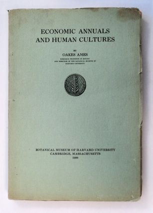 Economic Annuals and Human Cultures. Oakes AMES