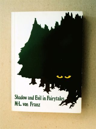Shadow and Evil in Fairytales. Marie-Louise VON FRANZ