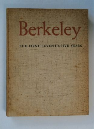 Berkeley: The First Seventy-five Years. COMP WORKERS OF THE WRITERS' PROGRAM OF THE WORK PROJECTS...