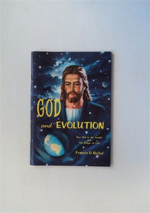 God and Evolution. Francis D. NICHOL