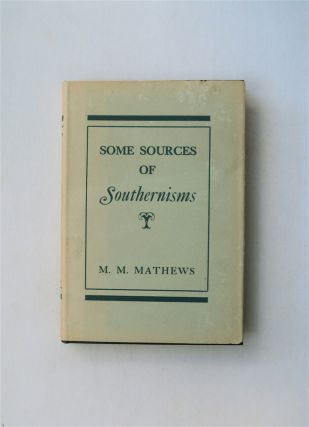 Some Sources of Southernisms. M. M. MATHEWS