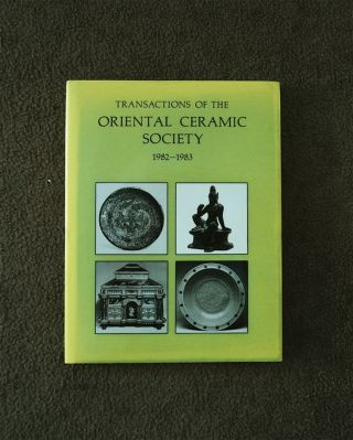 TRANSACTIONS OF THE ORIENTAL CERAMIC SOCIETY, VOLUME 1982-1983