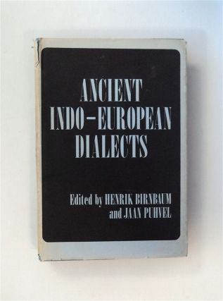 Ancient Indo-European Dialects: Proceedings of the Conference on Indo-European Linguistics Held...