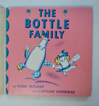 Come and See The Bottle Family. Isabel PROUDFIT