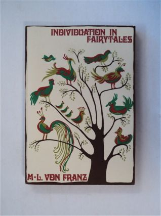 Individuation in Fairytales. Marie-Louise VON FRANZ