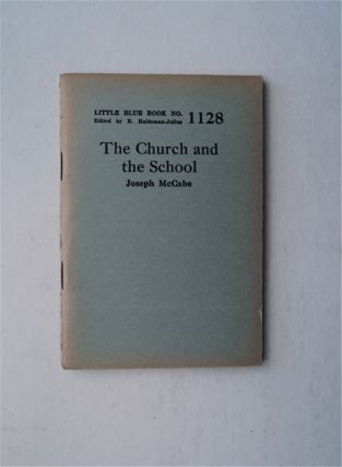 The Church and the School. Joseph McCABE