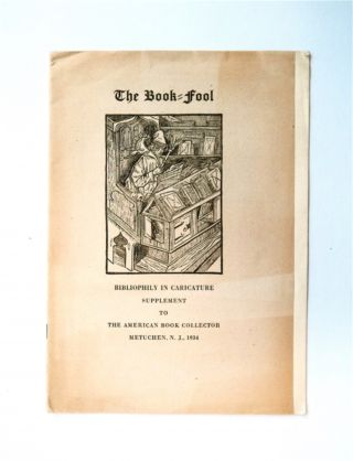 THE BOOK-FOOL: BIBLIOPHILY IN CARICATURE