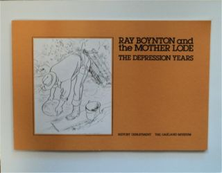 Ray Boynton and the Mother Lode: The Depression Years. Mary FABILLI, comp