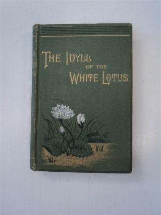 The Idyll of the White Lotus. OLLINS, abel