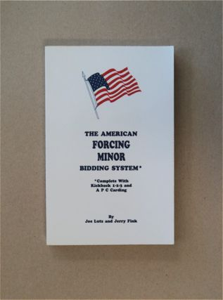 The American Forcing Minor Bidding System: Complete with Kickback 1-2-3 and A P. C Carding. Joe...