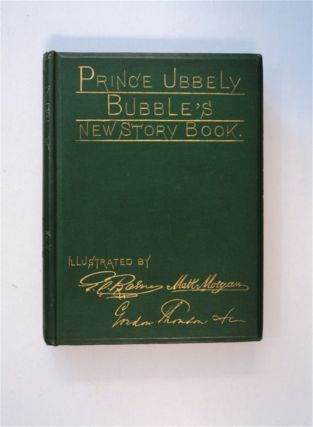 Prince Ubbely Bubble's New Story Book. Templeton LUCAS, ohn