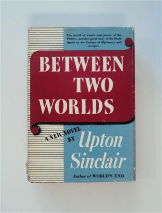 Between Two Worlds. Upton SINCLAIR