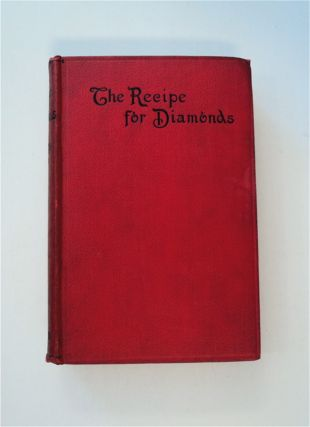 The Recipe for Diamonds. Cutcliffe HYNE, harles, ohn