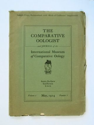 THE COMPARATIVE OOLOGIST AND JOURNAL OF THE INTERNATIONAL MUSEUM OF COMPARATIVE OOLOGY