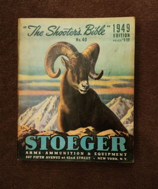 THE SHOOTER'S BIBLE NO. 40, 1949 EDITION