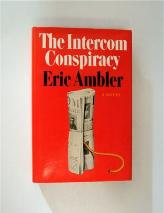 The Intercom Conspiracy. Eric AMBLER
