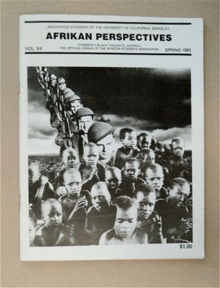 AFRIKAN PERSPECTIVES (FORMERLY BLACK THOUGHTS JOURNAL): THE OFFICIAL ORGAN OF THE AFRICAN...