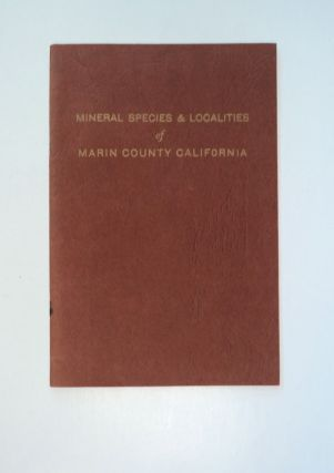 Mineral Species and Localities of Marin County, California. Willis J. PELLETIER