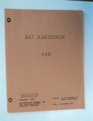 "Bat Masterson 64B (Working Title: ""Mr. Fourpaws""). D. D. BEAUCHAMP, Mary M. Beauchamp"