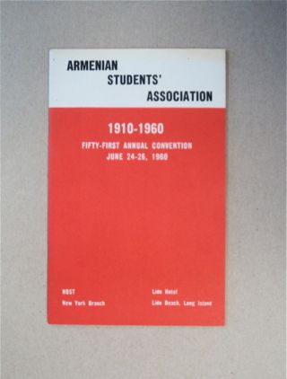 Armenian Students' Association 1910-1960: Forty-first Annual Convention, June 24-26, 1960....