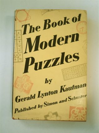 The Book of Modern Puzzles. Gerald Lynton KAUFMAN