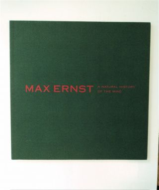 Max Ernst: A Natural History of the Mind, February 5 - April 15, 2003, Carosso, LLC Fine Arts....
